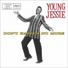 "YOUNG JESSIE ""Don't Happen No More"" LP"