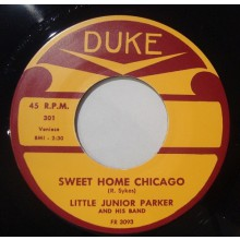 "LITTLE JUNIOR PARKER ""SWEET HOME CHICAGO"" 7"""