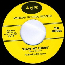 "MODDS ""LEAVE MY HOUSE/ALL THE TIME IN The World"" 7"" repro"