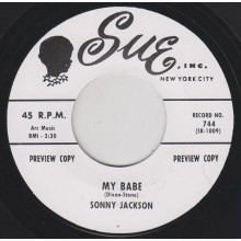 "SONNY JACKSON ""MY BABE"" / JIMMY OLIVER ""THE SNEAK"" 7"""
