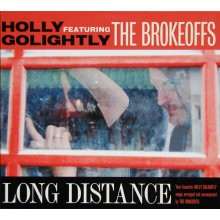 "HOLLY GOLIGHTLY & BROKEOFFS ""LONG DISTANCE"" LP"