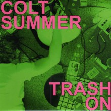"OUTTACONTROLLER ""COLT SUMMER/TRASH ON"" 7"""