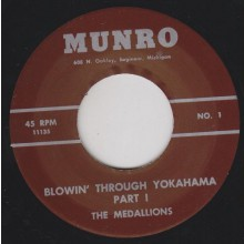 "MEDALLIONS ""BLOWIN' THROUGH YOKOHAMA Parts 1 & 2"" 7"""