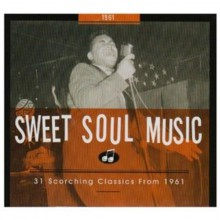 SWEET SOUL MUSIC: 1961 CD