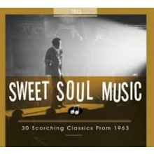 SWEET SOUL MUSIC: 1963 CD