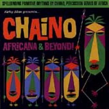 "CHAINO ""AFRICANA & BEYOND"" CD"
