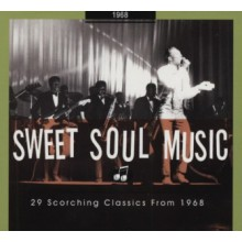 SWEET SOUL MUSIC: 1968 CD