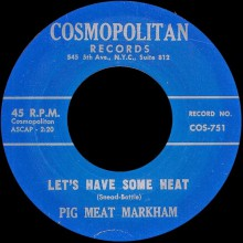 "PIGMEAT MARKHAM ""LET'S HAVE SOME HEAT / YOUR WIRES HAVE BEEN TAPPED"" 7"""