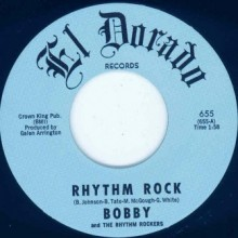 "BOBBY & THE RHYTHM ROCKERS ""Rhythm Rock / Torpedo"" 7"""