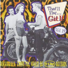 THAT'LL FLAT GIT IT VOLUME 19 (D and DART recordings) CD