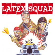 "LATEX SQUAD ""S/T"" 7"""