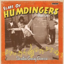 SLABS OF HUMDINGERS Volume 1 LP