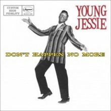 "YOUNG JESSIE ""DON'T HAPPEN NO MORE"" CD"