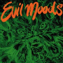 "MOVIE STAR JUNKIES ""EVIL MOODS"" LP"