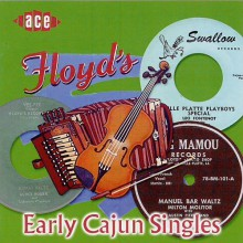 FLOYDS EARLY CAJUN SINGLES CD