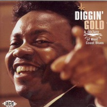 DIGGIN' GOLD - A GALAXY OF WEST COAST BLUES CD