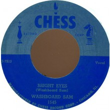 "WASHBOARD SAM ""DIGGIN' MY POTATOES/BRIGHT EYES"" 7"""