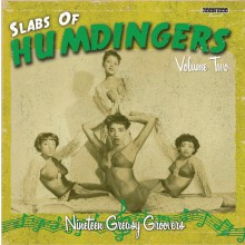 SLABS OF HUMDINGERS VOLUME 2 LP
