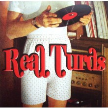 "REAL TURDS ""DEMONS BBQ"" 7"""