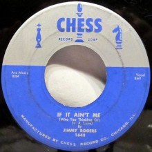 "JIMMY ROGERS ""WALKIN' BY MYSELF/IF IT AIN'T ME..."" 7"""