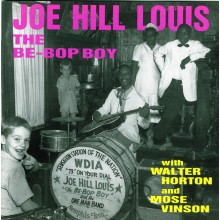 "JOE HILL LOUIS ""THE BEE BOP BOY"" CD"