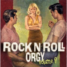 ROCK'N'ROLL ORGY VOLUME 9 CD