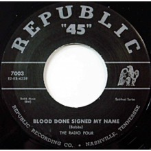 "Radio Four ‎""Blood Done Signed My Name / What More Can Jesus Do"" 7"""