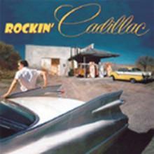 ROCKIN' CADILLAC cd (Buffalo Bop)
