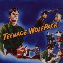 TEENAGE WOLFPACK cd (Buffalo Bop)