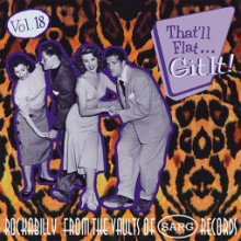 THAT'LL FLAT GIT IT VOLUME 18 (SARG recordings) CD