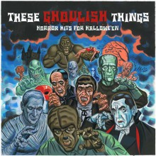 THESE GHOULISH THINGS: Horror Hits For Hallowe'en CD