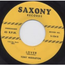 "TONY MIDDLETON ""LOVER"" / LOUIS PAYNE ORCHESTRA ""THAT'S ALL RIGHT WITH ME"" 7"""