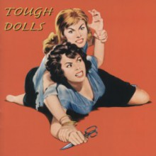 TOUGH DOLLS cd (Buffalo Bop)