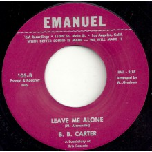 """BB CARTER """"LEAVE ME ALONE / SWEET WORDS"""" 7"""""""