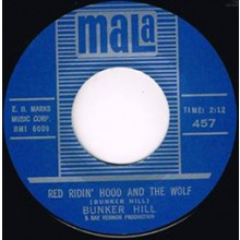 "BUNKER HILL ""RED RIDING HOOD AND THE WOLF/ NOBODY KNOWS"" 7"""