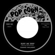 "Chance Halladay ""Bury Me Deep / Deep Sleep"" 7"""