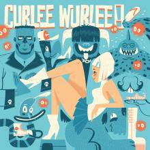"""CURLEE WURLEE! """"C'est Destructif"""" 7"""""""