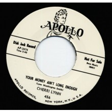 "CHERRI LYNN ""YOUR MONEY AIN'T LONG..."" 7"""