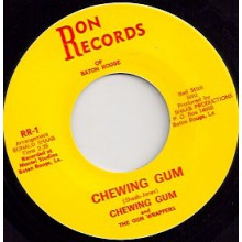 "CHEWING GUM & THE GUM WRAPPERS ""CHEWING GUM / I WANT'A KNOW"" 7"""
