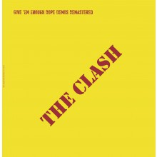 "CLASH ""Give 'em Enough Rope Demos Remastered"" LP"
