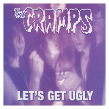 "CRAMPS ""Let's get Ugly"" LP"