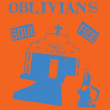 "OBLIVIANS ""SOUL FOOD"" CD"