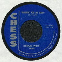 "HOWLIN WOLF ""MOANIN' FOR MY BABY / I DIDN'T KNOW"" 7"""