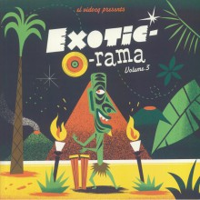 EXOTIC-O-RAMA Volume 3 LP+CD
