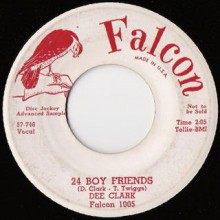 "DEE CLARK ""OH LITTLE GIRL / 24 BOYFRIENDS"" 7"""