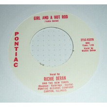 """Richie Deran & The New Tones """"Girl And A Hot Rod/Little Willie"""" 7"""""""