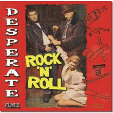 DESPERATE ROCK'N'ROLL VOL 22