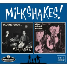 "MILKSHAKES ""Talking 'Bout & After School Session"" CD"