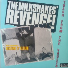"""MILKSHAKES """"The Milkshakes' Revenge!"""" LP"""