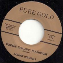"DONNIE WILLIAMS ""BOOGIE CHILLUNS PLAYHOUSE / MISTER B"" 7"""